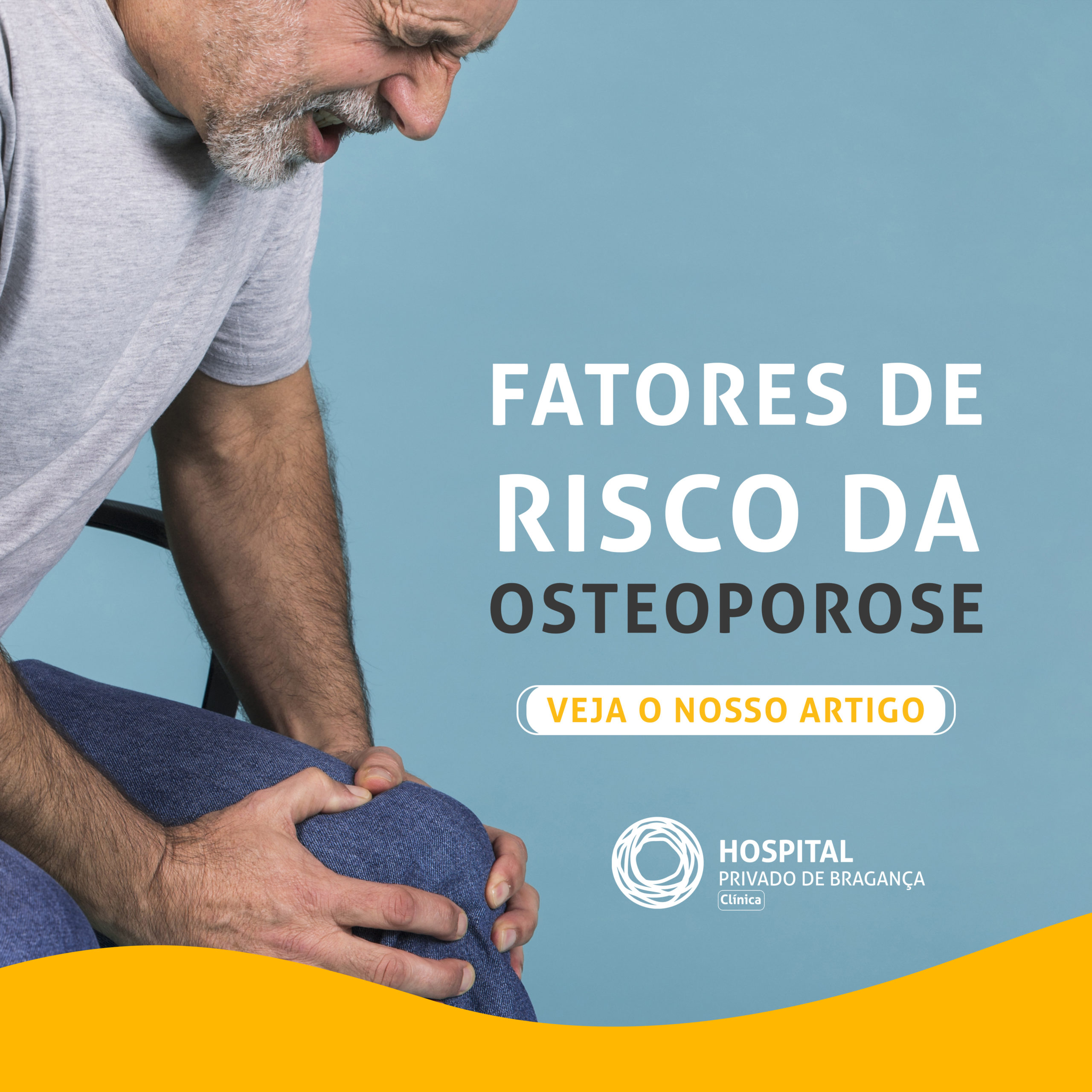 A Osteoporose é normalmente assintomática: Fatores de risco